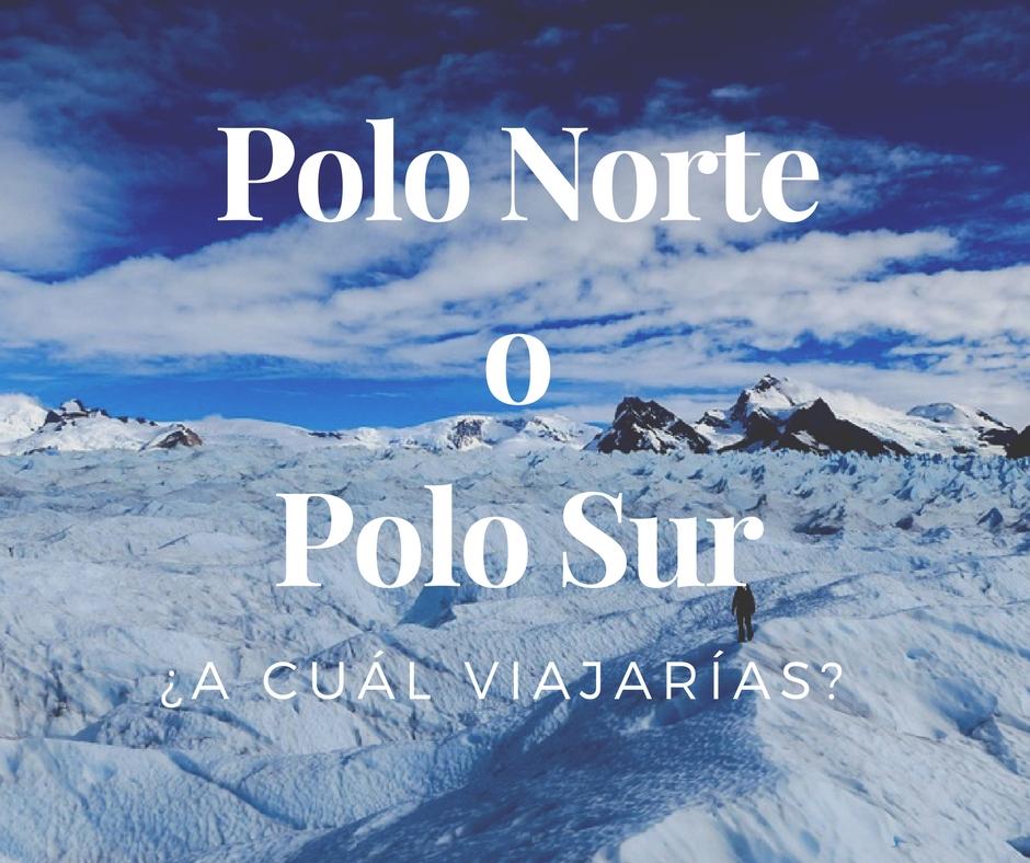 Portada, Polo Norte o Polo Sur ¿A cual viajarías?